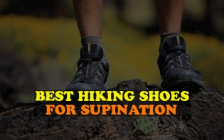 Best hiking shoes for supination