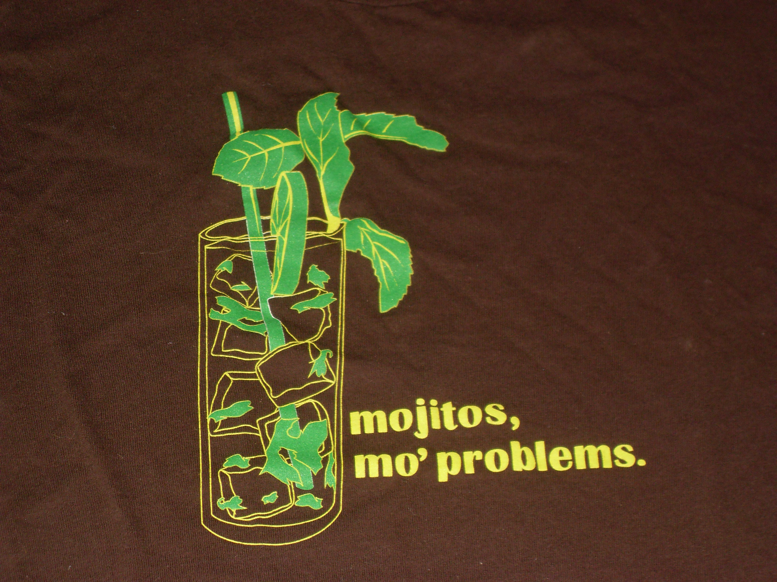 Mojitos, 'mo problems
