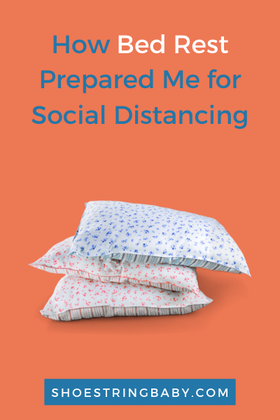 pregnancy bed rest and social distancing or self quarantine