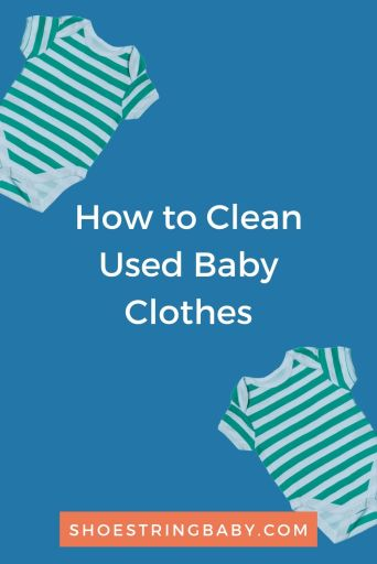 how to clean used baby clothes