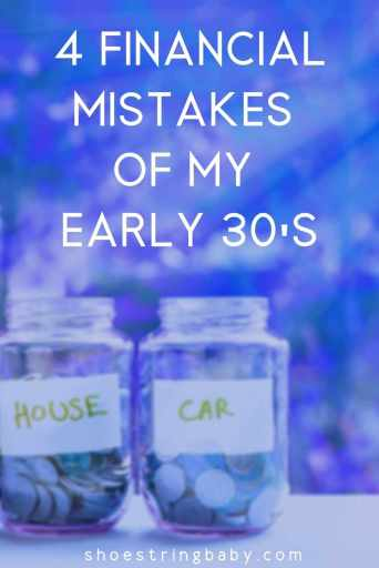 Financial mistakes of my early thirties 30's