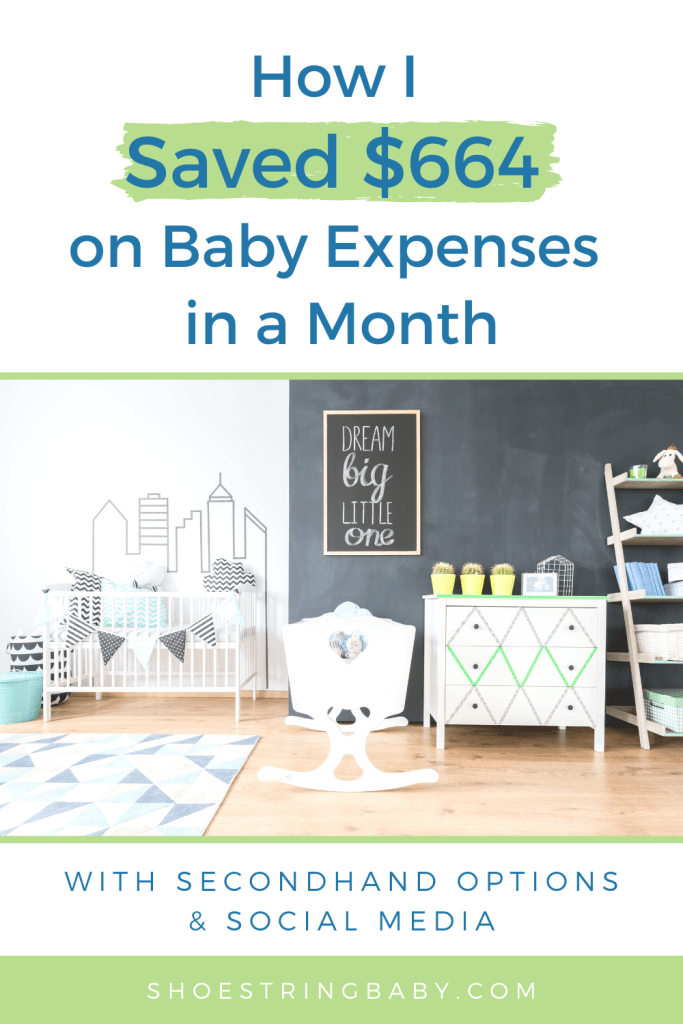 How I saved $664 on Baby Expenses in a Month