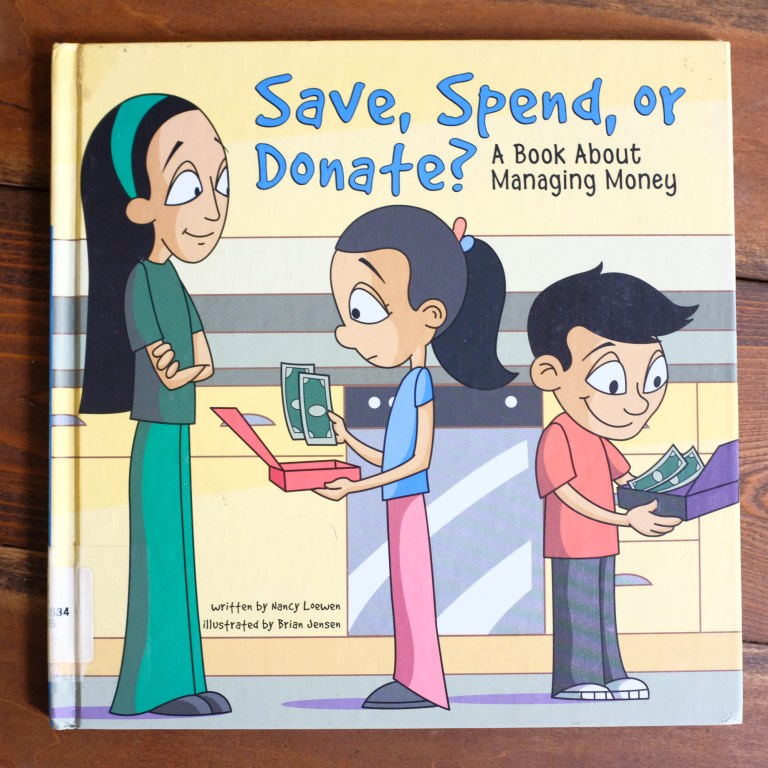 Save, Spend or Donate - kids book by Nancy Loewen