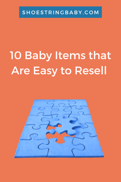 Baby Items that are easy to sell used