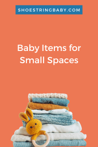 Baby Items for small spaces