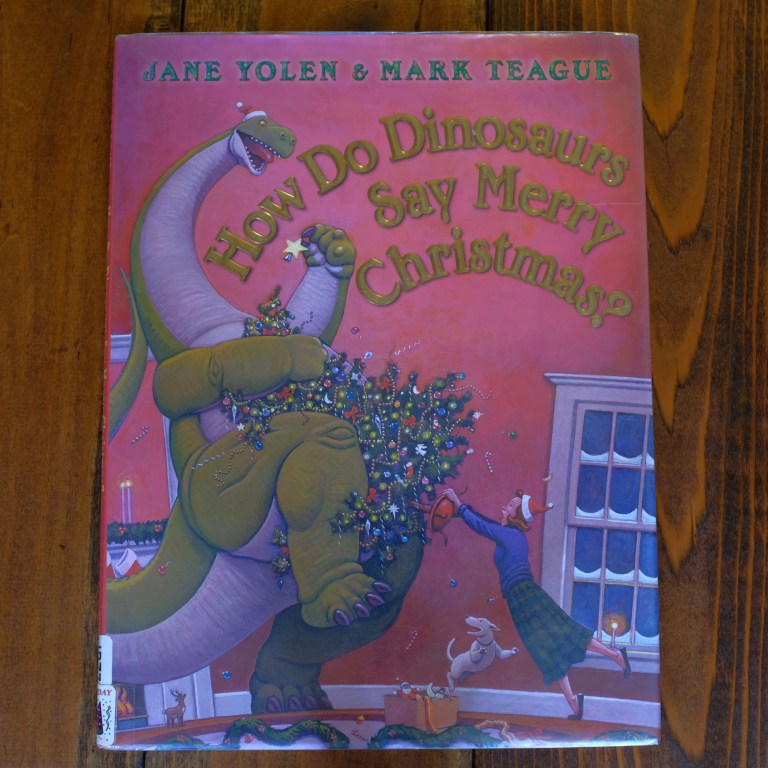 How Do Dinosaurs Say Merry Christmas Kids Book
