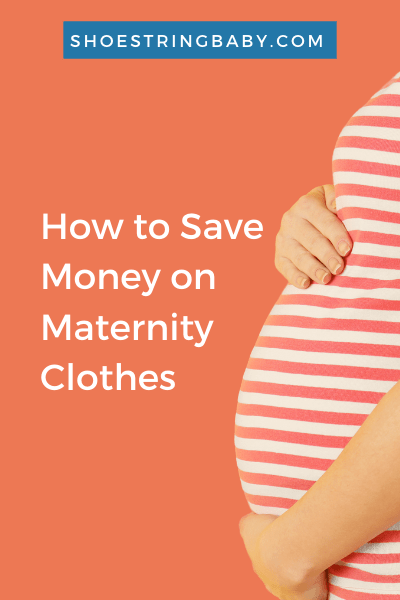 How to Save Money on Maternity Clothes