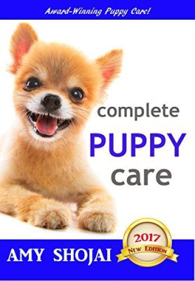 Best Puppy Care Source Complete Puppy Care By Amy Shojai