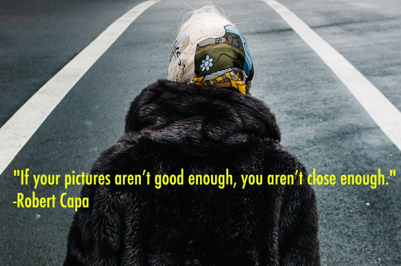 50 Inspirational Quotes for Street Photography   Travel Photographers  Robert Capa BLACK FUR QUOTE