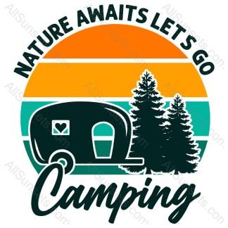 Nature Awaits - Camping