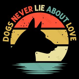 Doberman Dogs Never Lie About Love T-shirt Design