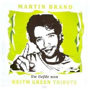 Martin Brand - Uw liefde won