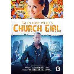 I am In Love With A Church Girl