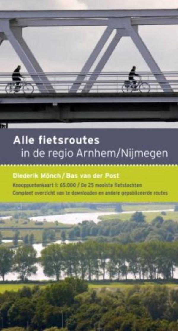 Alle fietsroutes in de regio Arnhem/Nijmegen