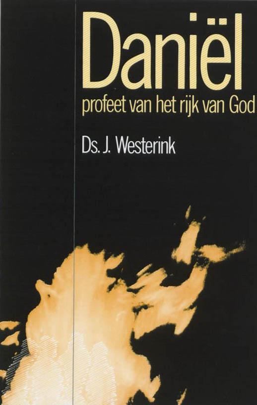 Dani'l, profeet van het rijk van God