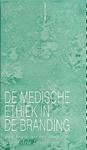 De medische ethiek in de branding