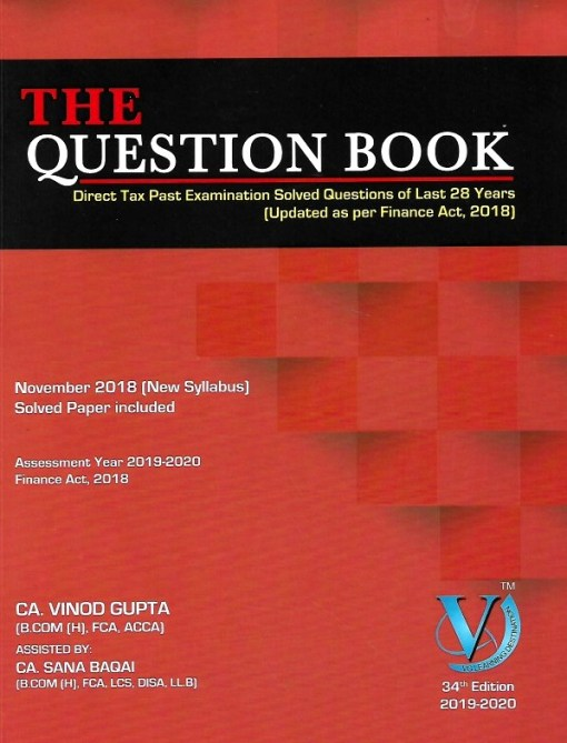 CA Final Direct Tax Question Bank by Vinod Gupta for May 2019 (Old and New Syllabus)