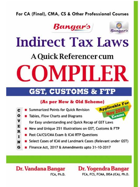 CA Final Indirect Tax Compiler by Yogendra Bangar for Nov 2018 Exam