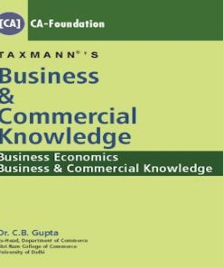 CA Foundation Business Knowledge Book by C B Gupta for June 2018 Exam
