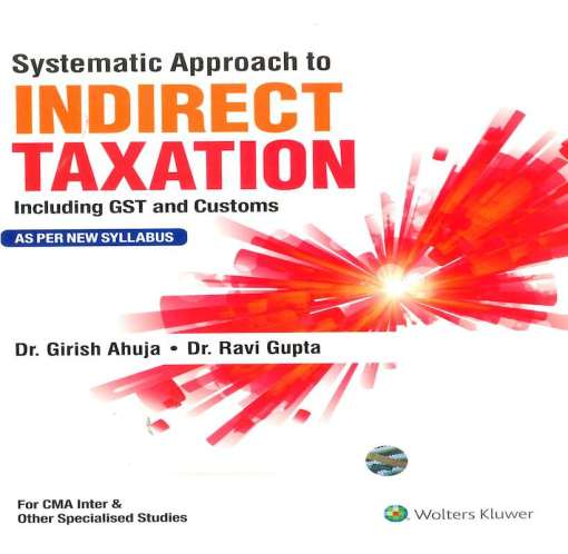 CMA Inter Indirect Taxation Book by Girish Ahuja, Ravi Gupta for June 2018 Exam