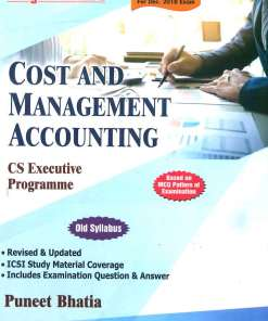 CS Executive Cost and Management Accounting Book by Puneet Bhatia for Dec 2018 Exam