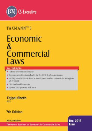 CS Executive Economic and Commercial Law Book by Tejpal Sheth for Dec 2018 Exam