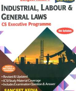 CS Executive Industrial, Labour and General Law Book by Sangeet Kedia For Dec 2018 Exam