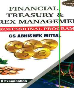 CS Professional Financial, Treasury and Forex Book by Abhishek Mittal For June 20018 Exam