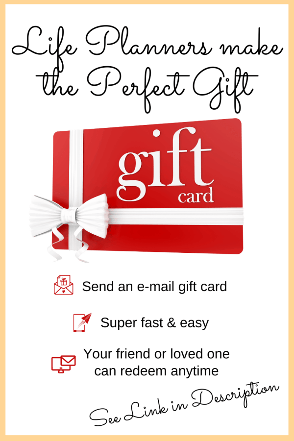 Life Planners Make the Perfect Gift ~ Gift Cards Now Available