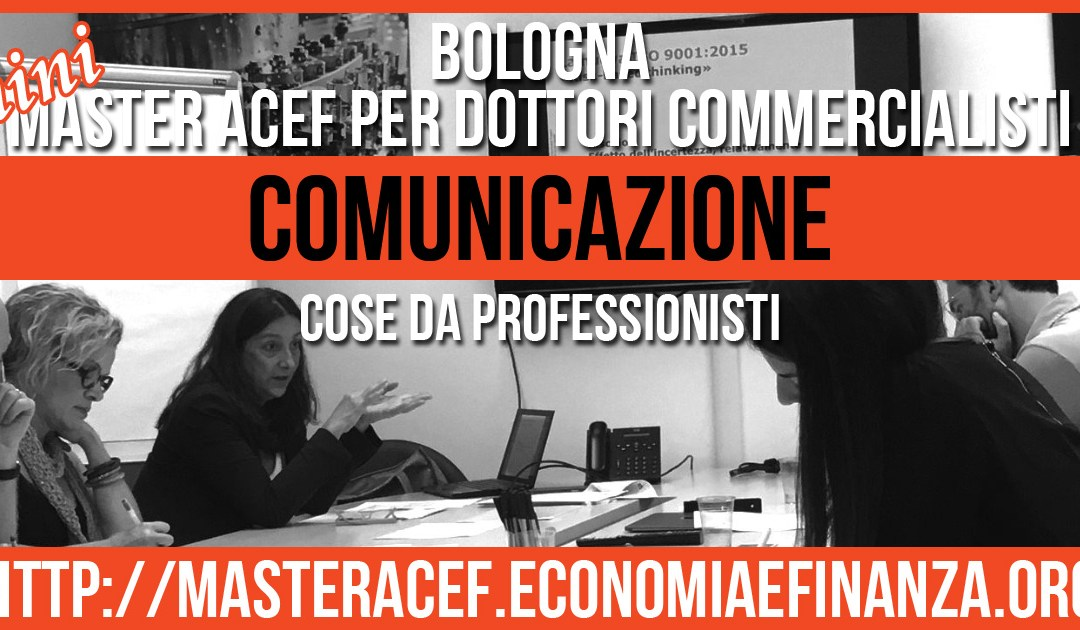 miniMASTER COMMERCIALISTI – BOLOGNA – Modulo COMUNICAZIONE & MARKETING