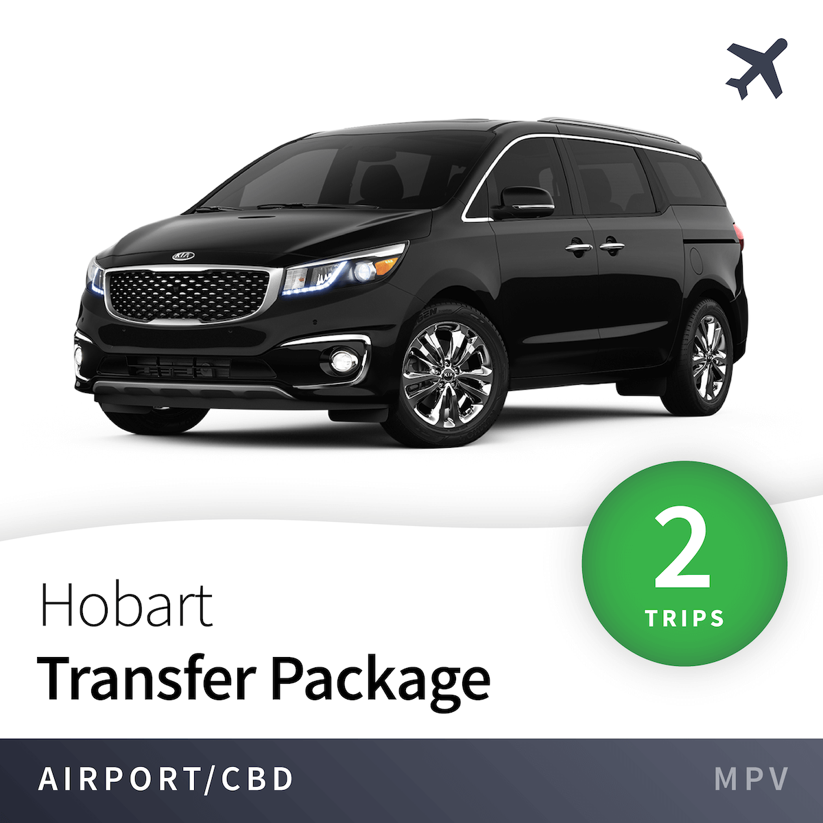 Hobart Airport Transfer Package - MPV (2 Trips) 1