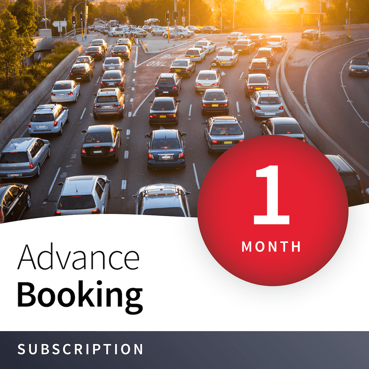Priority Advance Booking - 1 Month 1
