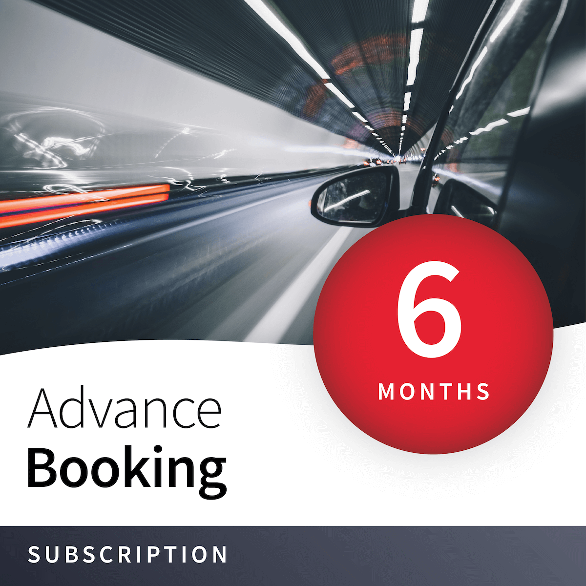 Priority Advance Booking - 6 Months 1