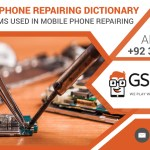 Mobile Cell Phone Repairing Dictionary – Meaning of Terms used in Mobile Phone Repairing
