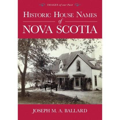 Historic House Names of Nova Scotia
