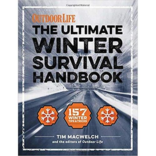 The Winter Survival Handbook: 157 Winter Tips and Tricks Paperback