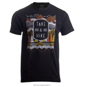 Take a Hike | Outdoor Nature Hiking Camping Graphic Saying for Men Women T-Shirt