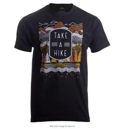 Take a Hike   Outdoor Nature Hiking Camping Graphic Saying for Men Women T-Shirt