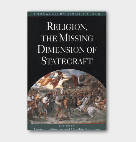 Religion - the missing dimension of statecraft