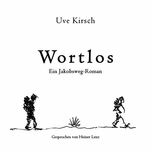 """Jakobsweg-Hörbuch: """"Wortlos"""""""