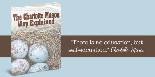 Charlotte Mason Homeschool Approach Explained