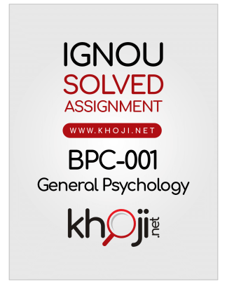 BPC-001 Solved Assignment 2019-2020 General Psychology