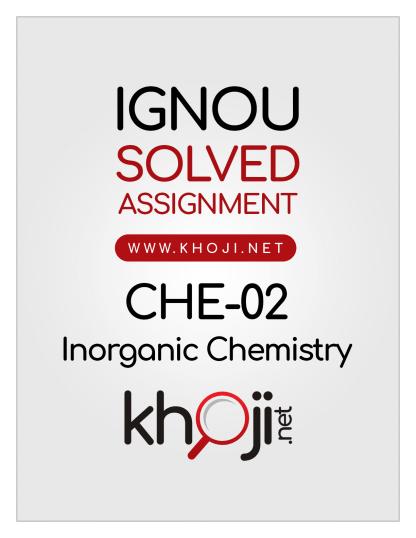 CHE-02 Solved Assignment 2020 Inorganic Chemistry English Medium