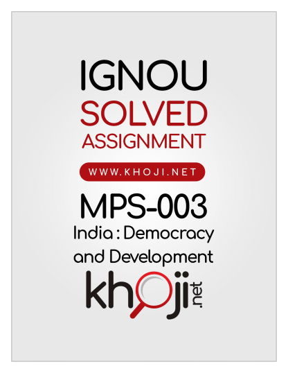 MPS-003 Solved Assignment 2019-2020 India Democracy and Development English Medium