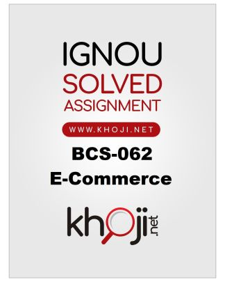 BCS-062 Solved Assignment 2019-20 Product Image
