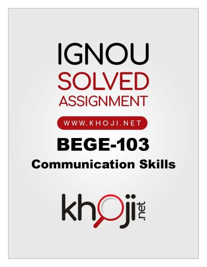 BEGE-103 Solved Assignment IGNOU
