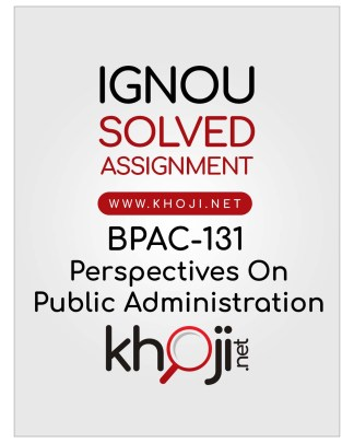 BPAC-131 Solved Assignment In English Medium For IGNOU BAG CBCS BA