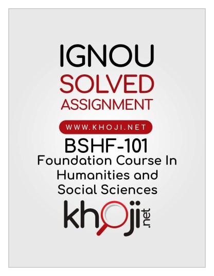 BSHF-101 Solved Assignment English Medium IGNOU BA BDP BCOM BSC