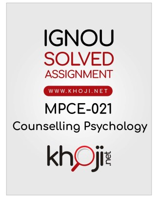 MPCE-021 Solved Assignment For IGNOU MAPC 2nd Year