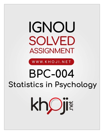 BPC-004 Solved Assignment English Medium Statistics in Psychology IGNOU BDP BA